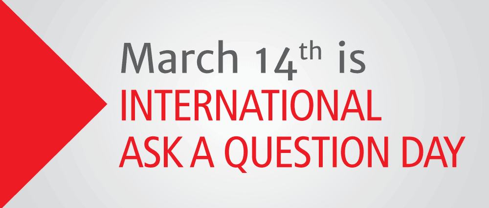 Ask a Question Day, #IWantToAsk are you ready to seek and spread knowledge?