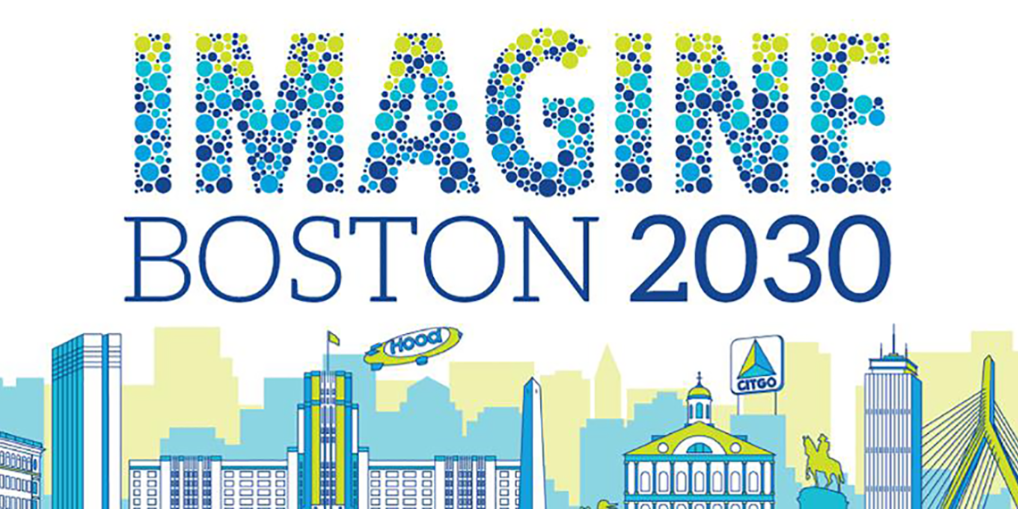 IMAGINE BOSTON 2030: What's been Done and What's to Come in 2017