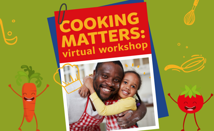 Cooking Matters: online cooking sessions