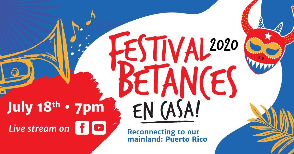 Festival Betances 2020: En Casa!