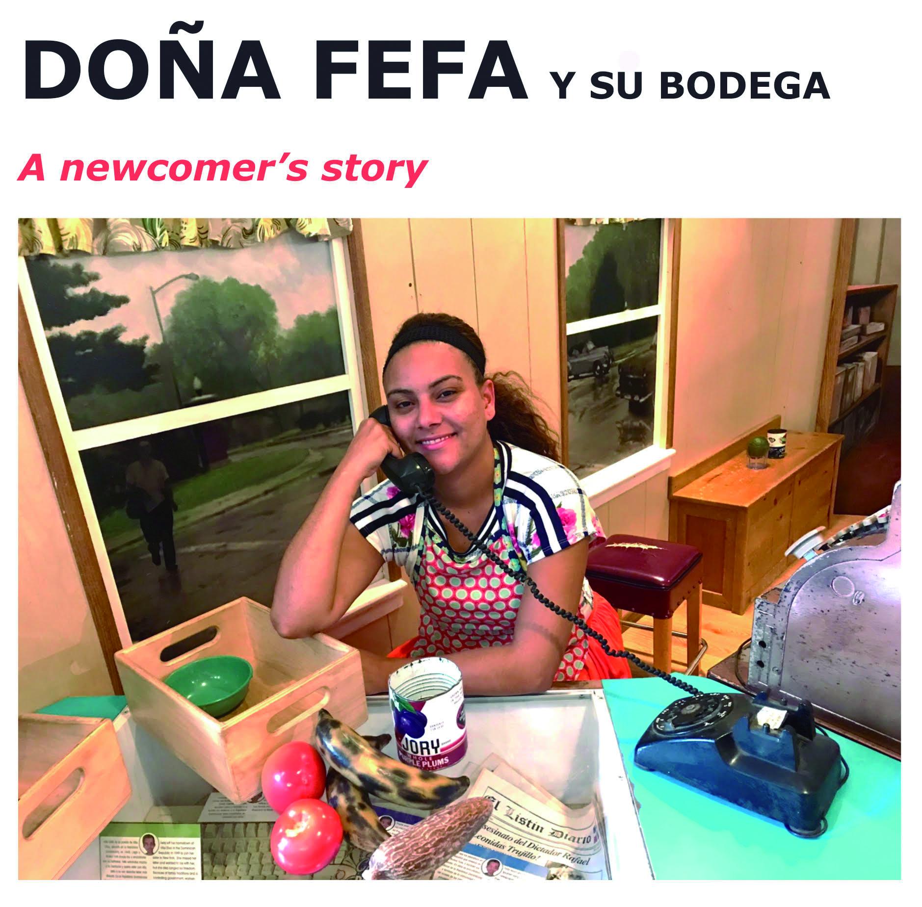 FEFA Y SU BODEGA: A NEWCOMER'S STORYARTIST: Teatro Latino @ Rhode Island Latino Arts
